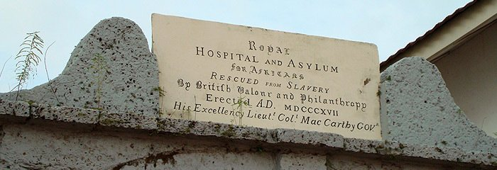 The sign above the Asylum, Kings Gate, Freetown, Sierra Leone. Courtesy Sierra Leone Heritage