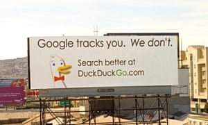 One of DuckDuckGo's billboard ads targeting Google. Photograph: PR image