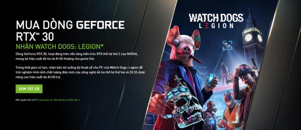 RTX 30 series công bố giá bán cực kỳ hấp dẫn tại Việt Nam, tặng kèm Watch Dogs: Legion để tăng độ nóng