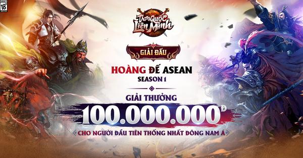 """Siêu phẩm Tam Quốc Liên Minh tổ chức giải đấu Hoàng Đế ASEAN, thưởng 100 triệu cho gamer đầu tiên thống nhất """"đấu trường chiến thuật Đông Nam Á"""""""