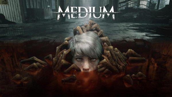The Medium – bom tấn game kinh dị mở đầu 2021