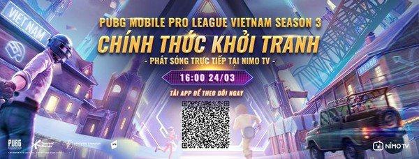 Giải đấu PUBG Mobile Pro League Việt Nam Season 3 chính thức khởi tranh: Giải thưởng khủng, phát sóng trực tiếp tại Nimo TV