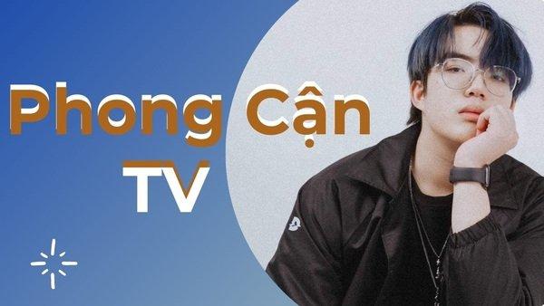 Phong Cận TV: Từ chiếc điện thoại cũ, chàng trai nghèo xây ước mơ thành YouTuber triệu sub