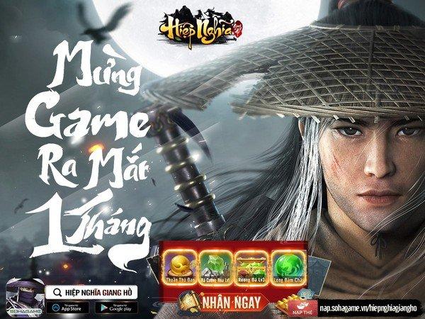 """Mừng 1 tháng ra mắt, siêu phẩm Hiệp Nghĩa Giang Hồ gửi tặng game thủ Giftcode độc quyền cực """"hịn""""!"""