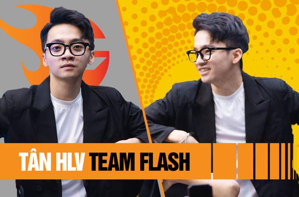 """Lần đầu lên tiếng, tân HLV tiết lộ """"chiến thuật"""" của Team Flash tại Đấu Trường Danh Vọng mùa Xuân 2021"""