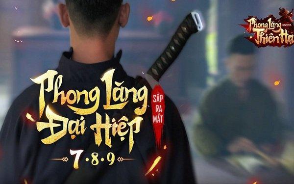 """Phong Lăng Thiên Hạ kết hợp cùng Action C """"gây choáng"""" gamer cùng phim ngắn """"không thể kiếm hiệp hơn"""", sẵn sàng OB 10/09"""