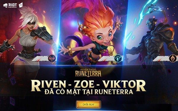 Hot: Zoe, Riven và Viktor đã có mặt tại Huyền Thoại Runeterra