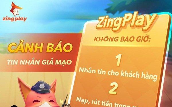 Cổng game giải trí ZingPlay lên tiếng cảnh báo người dùng khi xuất hiện lừa đảo qua tin nhắn