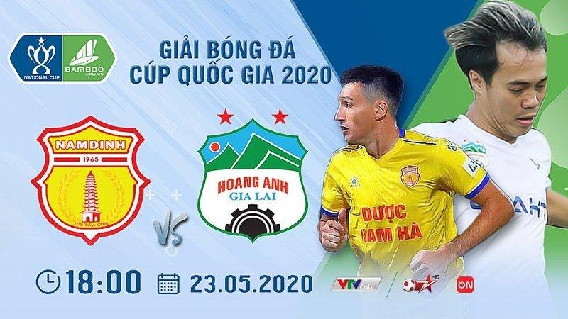 Link xem Nam Định vs HAGL, 18h00 ngày 23-5 | Cúp quốc gia 2020